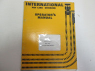 1975 International Pay Line Division Model 431 Pay Scraper Operators Manual WORN