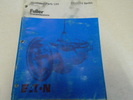 1987 Eaton Fuller RT-11613 Series Transmissions Parts Catalog OEM Used Book ***
