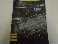 1992 Eaton Fuller RT-14613 RT-14813 Transmission Parts Catalog Factory Book ***