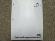 2003 ACURA MDX Electrical Wiring Diagram Troubleshooting Manual EWD OEM NEW 2003