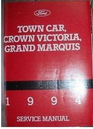 1994 Ford Crown Victoria Grand Marquis Lincoln Town Car Service Shop Manual OEM