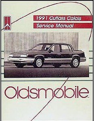 1991 Oldsmobile OLDS CUTLASS CALAIS Service Shop Repair Manual FACTORY 91 BOOK