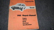 1985 TOYOTA TERCEL Service Repair Shop Workshop Manual OEM Factory 1985