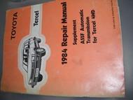 1984 Toyota TERCEL A55F Auto Trans Service Repair Shop Manual Supplement OEM
