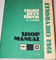1982 Chevrolet Light Duty TRUCK 10 20 30 SERIES Service Repair Shop Manual OEM