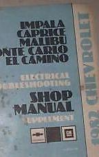 1982 Chevrolet Chevy Impala Malibu EL Camino Monte Carlo Electrical Manual EWD