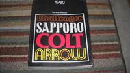 1980 Dodge CHALLENGER COLT PLYMOUTH SAPPORO ARROW Service Repair Shop Manual OEM