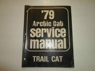 1979 Arctic Cat Trail Cat Service Repair Shop Manual FACTORY OEM 79 DEAL WORN