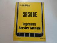 1978 Yamaha SR500E Supplementary Service Manual FACTORY OEM BOOK 78 DEALERSHIP