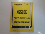 1977 Yamaha XS500E XS 500 E Supplementary Service Manual FACTORY OEM BOOK 77