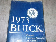 1973 Buick LESABRE REGAL RIVIERA SKYLARK CENTURY Service Repair Shop Manual OEM