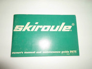 1971 Skiroule Snowmobile Owner Maintenance Guide Manual FACTORY OEM BOOK 71