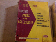 1960 1961 FORD FALCON FRONTENAC THUNDERBIRD Chassis Parts & Accessories Manual