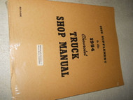 1954 1955 CHEVY TRUCK TRUCKS Chevrolet Service Shop Repair Manual SUPPLEMENT