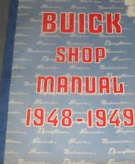 1948 1949 GM Buick All Series Service Shop Repair Manual NEW REPRINT