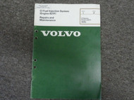 1976- Volvo CI Fuel Injection System Engine B21F Repairs & Maintenance Manual 76