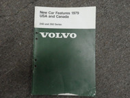 1979 Volvo 240 260 Series New Car Features USA & CANADA Shop Manual DAMAGED OEM