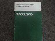 1981 Volvo GLE DL COUPE GL GLT New Car Features USA & Canada Shop Manual OEM 81