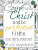 Come Unto Me - Scripture Quote