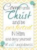 Come Unto Me - Scripture Quote in Yellow
