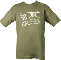 .50 CAL T-Shirt - When you need to reach out