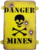 Wooden Danger Mines Sign