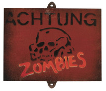 Achtung Zombies Sign - Military Style Sign