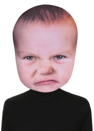 Feel like a good pout? This mask will get the feelings out. An amazingly photographically real looking angry baby face sure to make your tantrum the center of attention. One size fits most adults. Giant masks are 13 in. x 18 in. and made of foam board!