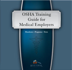 OSHA Training Guide Medical Emply - 13th Ed. - 28th Year