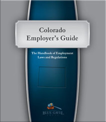 Colorado Employers Guide - 7th Ed. - 27th Year