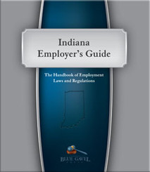 Indiana Employer`s Guide - 23rd Ed. - 28th Year