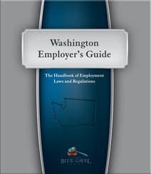 Washington Employer`s Guide - 23rd Ed. - 29th Year
