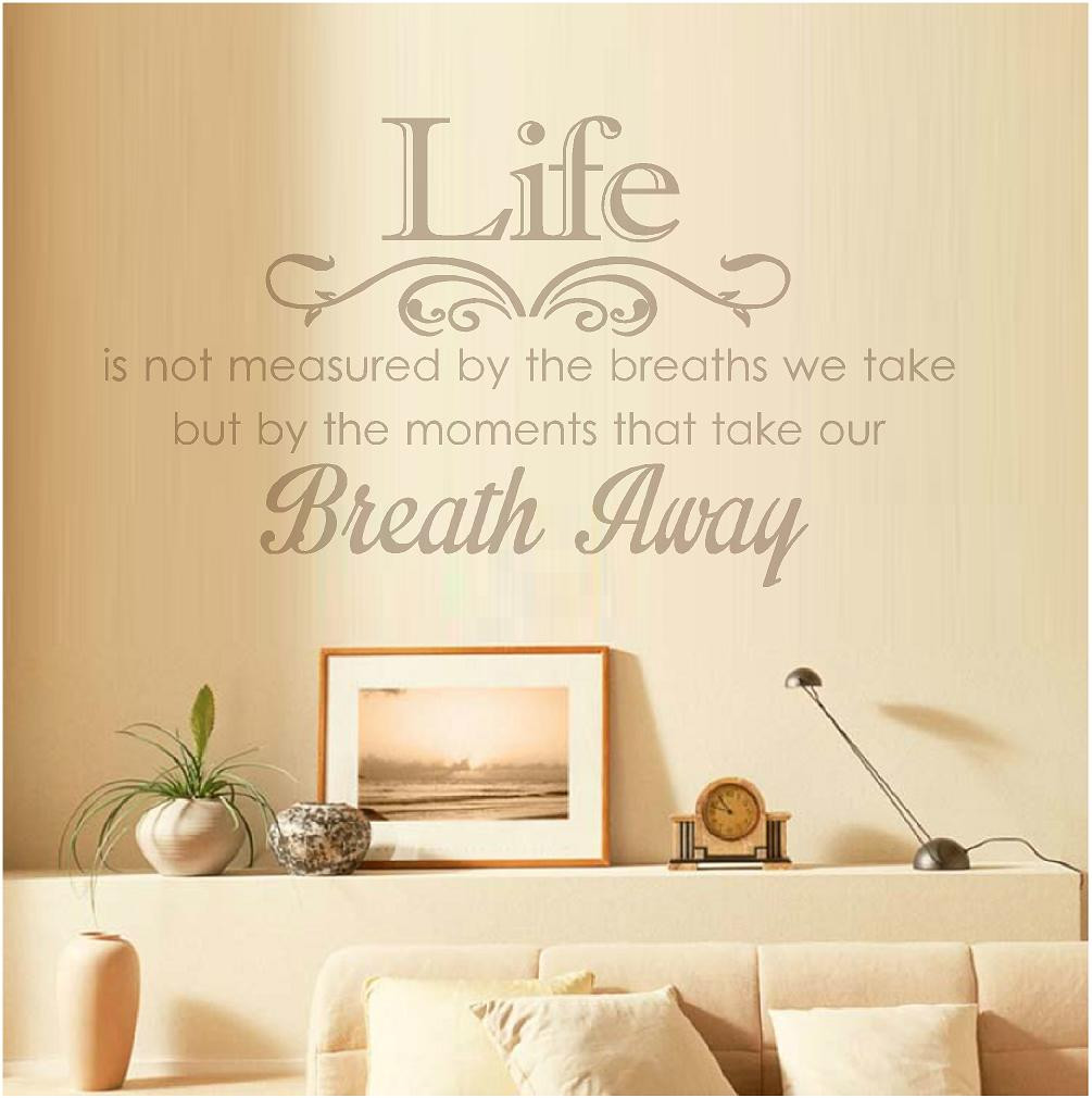 Life S Not About The Breaths You Take Quote: Life Is Not Measured By The Breaths That We Take