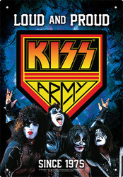 KISS Metal Sign - Loud and Proud KISS Army