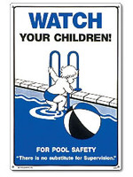 Pool Safety Sign - Watch Your Children - 40363