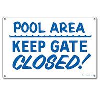 Pool Sign - Pool Area: Keep Gate Closed - 40316