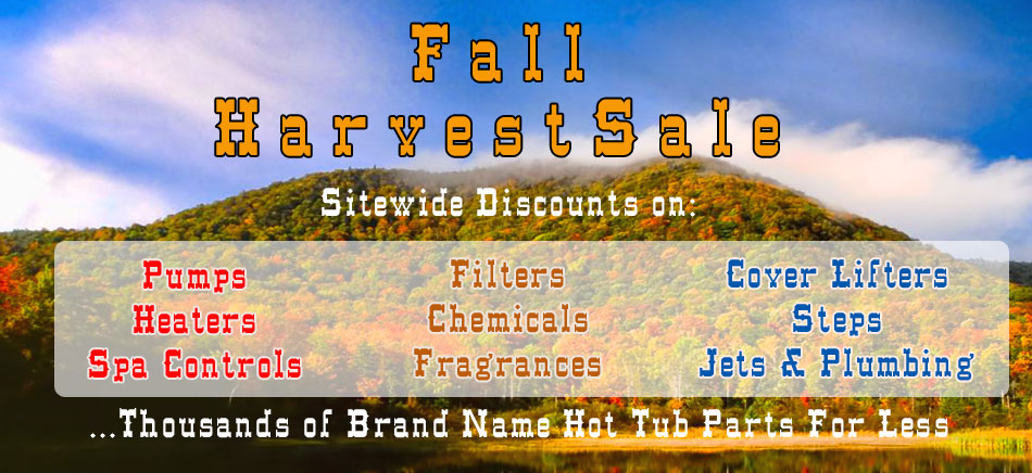 Hot tub parts sale Fall