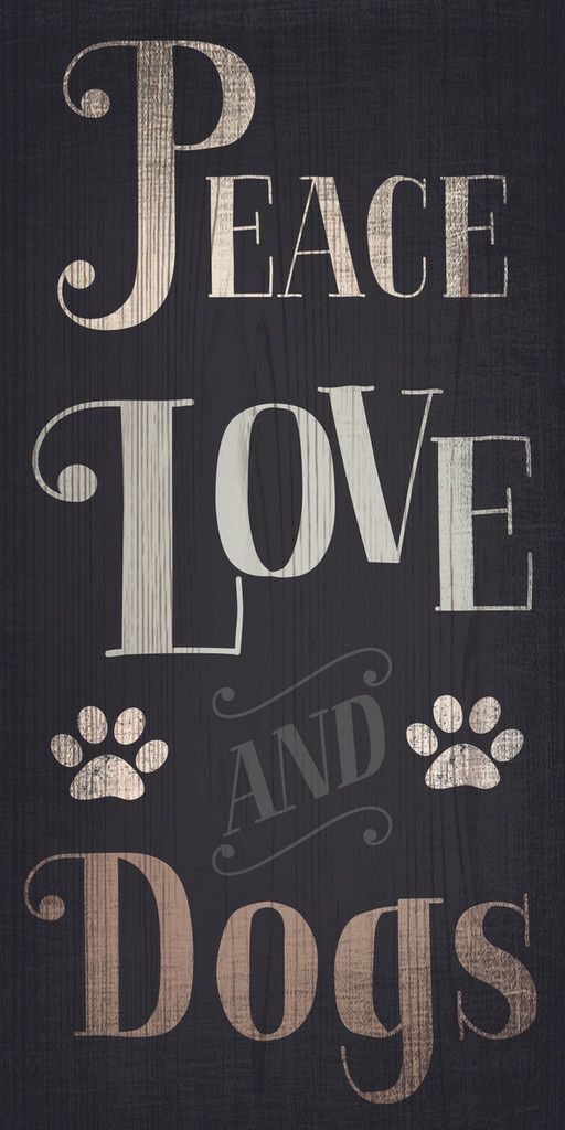 """Pet Sign Wood Peace Love Dogs 5""""x10"""""""