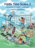 Fiddle Time Scales 2, by David Blackwell, Kathy Blackwell for Violin, Publisher  Oxford University Press