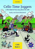 Cello Time Joggers + CD, by Composer:  David Blackwell Kathy Blackwell for  Cello, Publisher  Oxford University Press,