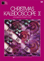 Christmas Kaleidoscope Book 2 Violin for Violin, Publisher  Neil A. Kjos Music Company, Arranger  Robert Frost