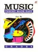 Music Theory Made Easy Grade 4, by Lina Ng, Publisher  Rhythm MP