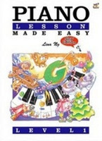 Piano Lesson Made Easy Level 1, by Lina Ng, Publisher  Rhythm MP
