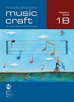 Music Craft - Teacher's Guide 1B, series of AMEB Music Craft, Publisher  AMEB