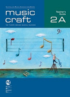 Music Craft - Teacher's Guide 2A, series of AMEB Music Craft, Publisher  AMEB