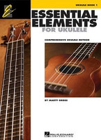 Essential Elements Ukulele Method Book 1, by  Marty Gross for Ukulele, Publisher  Hal Leonard