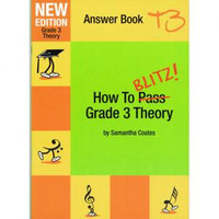How To Blitz Grade 3 Theory Answer Book, by Samantha Coates, Publisher  BlitzBooks Publications