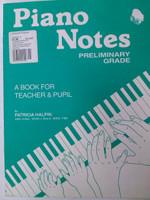 Piano Notes Preliminary Grade by Patricia Halpin 70% off