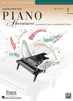 Accelerated Piano Adventures for the Older Beginner, by  Nancy Faber Randall Faber for  Piano, Publisher  Faber Piano Adventures