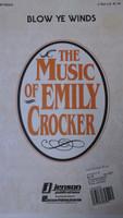 Blow Ye Winds by Emily  Crocker, choir music - 70% off
